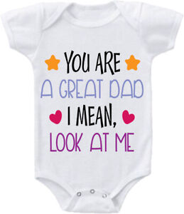Kids Baby Grow Suit You are a Great Dad look at me funny birthday fathers gift