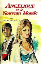 ANGÉLIQUE et le NOUVEAU MONDE par Anne et Serge GOLON, Trévise 1967