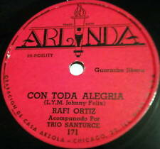RAFI ORTIZ w/TRIO SANTURCE LATIN 78 CON TODA ALEGRIA / PIQUINITA Arlinda label