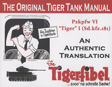 The Tigerfibel: An Authentic Translation - New