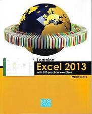 Learning Excel 2013 with 100 Practical Exercises (Learning... with 100 Practica