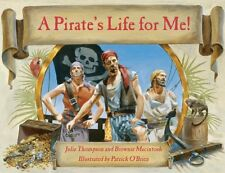 A Pirate's Life for Me! by Brownie Macintosh & Julie Thompson (1996, Paperback)