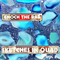 """Enoch the Rad """"SKETCHES IN QUAD vol 2"""" - DISCRETE Quadraphonic Reel tape"""