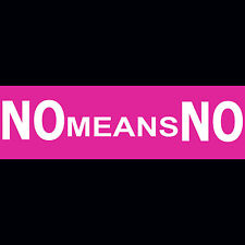 NO Means NO  Bumper Sticker  BUY 2 GET 1 FREE and FREE SHIPPING!