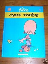 RARE BD / BIBUL TOME 3 / CLASSE TOURISTE / EO 1991 / BON ETAT