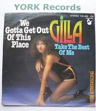 "Gilla-we gotta get out of this place-Excellent vendeur 7"" single Hansa 100 488"