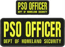 PSO OFFICER DEPT OF H SECURITY Embroidery Pachrt 4x10 & 2x5 hook on back yellow