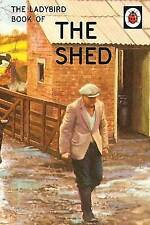 The Ladybird Book of the Shed by Joel Morris, Jason Hazeley (Hardback, 2015) # 2