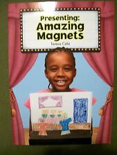 Grade 2 Level Book Presenting: Amazing Magnets by Teresa Celsi BRAND NEW!!!