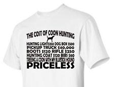 T-shirt Shirt Hunt Hunter Bluetick Coon Dog Coonhound Cost Of Hunting