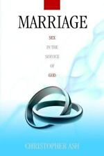 Marriage: Sex in the Service of God (Paperback or Softback)
