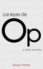 Coleccion Pantor: Leyes de Op : Y Otros Escritos by Op Pantor (2015, Paperback)