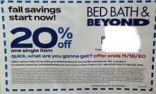 Bed Bath Beyond 20% off 1 Item *** Store ONLINE Coupon Expires 11/16/20