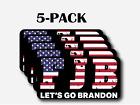 Let's Go Brandon Sticker Car Truck Bumper Vinyl Decal FJB Anti Joe Biden 5-Pack