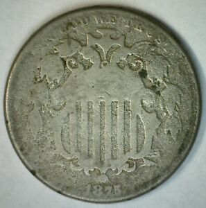1875 US Shield Five Cent Nickel 5c US Type Coin Copper Nickel Almost Good AG