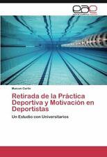 Retirada de la Practica Deportiva y Motivacion en Deportistas.by Maicon New.#*=
