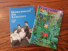 Homeschooling for Excellence (Colfax) and HotHouse Transplants (Duffy) LOT