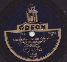 Orchester  Dajos Bela : Walzer aus der Operette Polenblut von Oskar Nedbal
