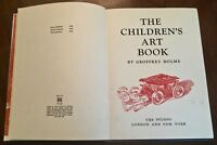 ' THE CHILDREN'S ART BOOK ' by Geoffrey HOLME : (The Studio) : 1942 Ed. Illust.