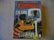 """KRIMINAL NR 59 """"CHI ERA QUELLA PUPA-Fumetto Erotico   Ed.CORNO 1966"""" FUM0"""