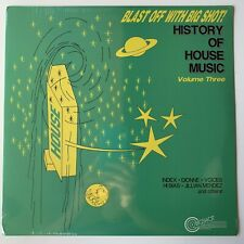 Blast Off With Big Shot! History of House Music Vol 3 Sealed