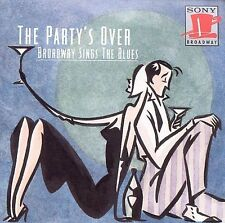 The Party's Over: Broadway Sings The Blues - Various Artists/Shows (CD 1993)