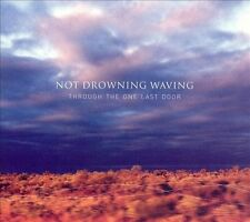 NOT DROWNING, WAVING Through The One Last Door 2CD BRAND NEW