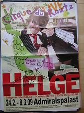 HELGE SCHNEIDER  - Konzertposter  Tour Poster 2009 - VARIANTE 2
