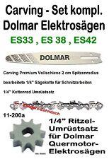 Carving Umrüst- Set El. Kettensäge Dolmar ES 39 ES 43 /A Kette Schwert Kettenrad