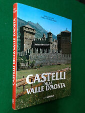 Bona/Costa Calcagno - CASTELLI DELLA VALLE D'AOSTA , Ed Gorlich (1979) Ottimo