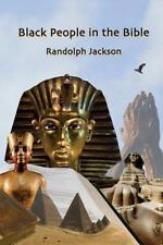 Black People in the Bible : Second Edition by Randolph Jackson (2014, Paperback)