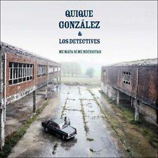 """CD QUIQUE GONZALEZ & LOS DETECTIVES """"ME MATA SI ME NECESITAS -DIGI-"""". Nuevo y pr"""