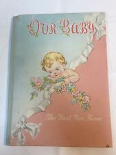 Vintage 1946 Our Baby The First Five Years Book Album Record. Excellent.