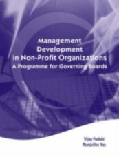 Management Development in Non-Profit Organisations : A Programme for Governing B
