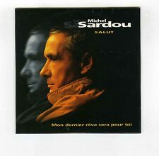 CD SINGLE PROMO (NEUF) MICHEL SARDOU HALLYDAY MITCHELL SALUT/MON DERNIER REVE