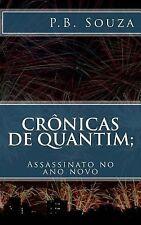 Crônicas de Quantim Ser.: Cronicas de Quantim; Assassinato No Ano Novo by P....