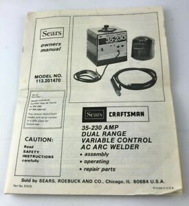 Sears Craftsman 113.201470 Arc Welder Owners Instruction Manual Original