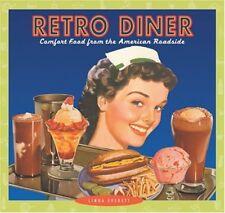 Retro Diner: Comfort Food from Americas Roadside