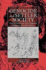 Genocide and Settler Society: Frontier Violence and Stolen Indigenous Children i