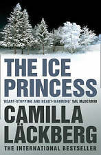 The Ice Princess (Patrik Hedstrom 1), By Camilla Lackberg,in Used but Acceptable