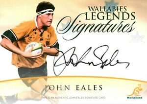 ✺Signed✺ 2015 WALLABIES LEGENDS SIGNATURES Rugby Union Card JOHN EALES #150/150