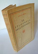 Gaetano Meglio,LA FILOSOFIA DELL'INFINITO,1951 Bocca I^ed[storia,metafisica