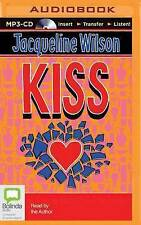 Kiss by Jacqueline Wilson (CD-Audio, 2015)