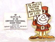 1980 Hallmark Thanksgiving NEW Pilgrim w/Mayflower of Life Sign Pin Never Opened