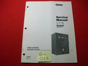 ONAN CUMMINS LT II TRANSFER SWITCH 30-200 AMPERES AMPS SERVICE MANUAL EXC. COND.
