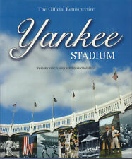 YANKEE STADIUM (THE OFFICIAL RETROSPECTIVE) - Mark Vancil & Alfred Santasiere