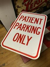 Vtg Painted Steel Metal Hospital Lot Street Road Patient Parking Only Sign USA