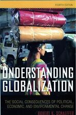 Understanding Globalization : The Social Consequences of Political, Economic, an
