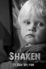 NEW Shaken by Ben Wilton