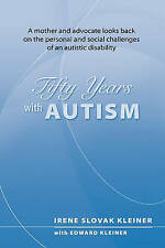 50 Years With Autism: A mother and advocate looks back on the personal and socia